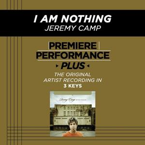 Premiere Performance Plus: I Am Nothing