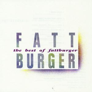 The Best Of Fattburger