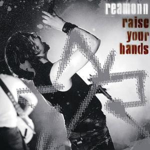 Raise Your Hands - Live