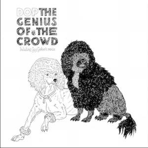 The Genius Of The Crowd