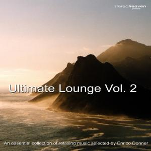 Stereoheaven Pres. Utimate Lounge Vol. 2 - An Essential Collection Of Relaxing Music Selected By Enrico Donner