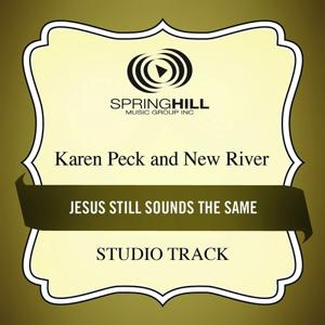 Jesus Still Sounds The Same (Studio Track)
