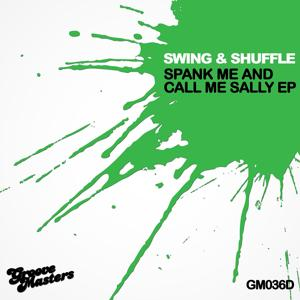 Spank Me And Call Me Sally EP