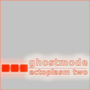 Ectoplasm Two