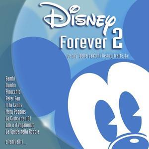 Disney Forever Volume 2 Original Soundtrack (Italian Version)