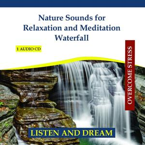 Nature Sounds for Relaxation and Meditation - Waterfall