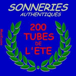 Sonneries authentiques - 200 tubes de l'été