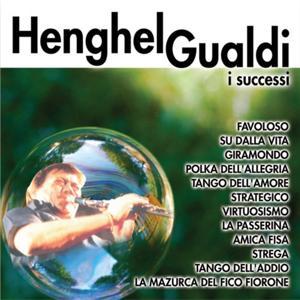 I successi di Henghel Gualdi