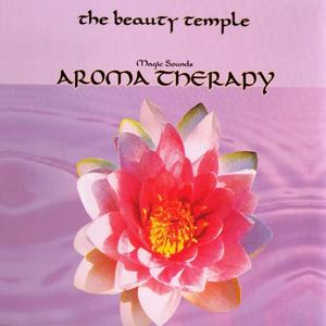The Beauty Temple. Aroma Therapy. Magic Sounds