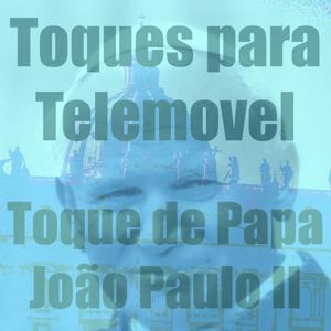 Toque de Papa João Paulo II