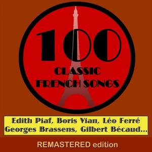 100 Classic French Songs (for YouTube Only) [Part 3] (Volume 1)