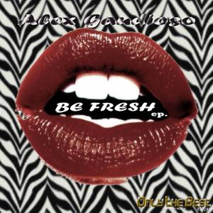 Be Fresh - EP