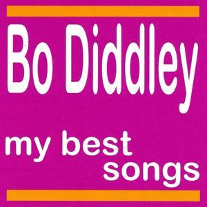 My Best Songs - Bo Diddley