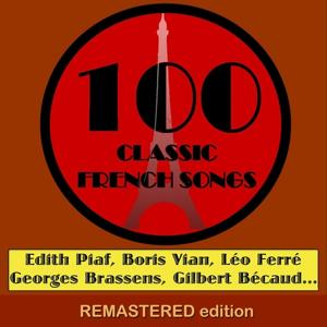 100 Classic French Songs (for YouTube Only) [Part 1]