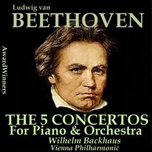 Beethoven, Vol. 04 - The 5 Concertos for Piano & Orchestra