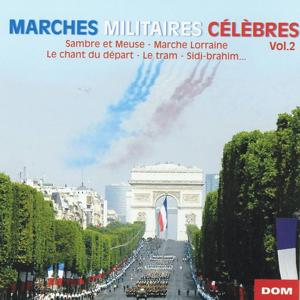 Marches militaires célèbres, vol. 2
