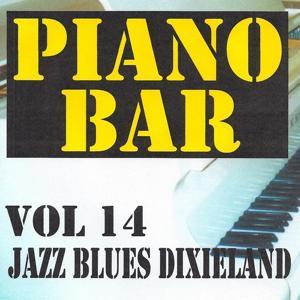 Piano bar volume 14 - jazz blues et dixieland