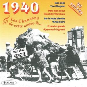 1940 : Les chansons de cette année-là (20 succès)