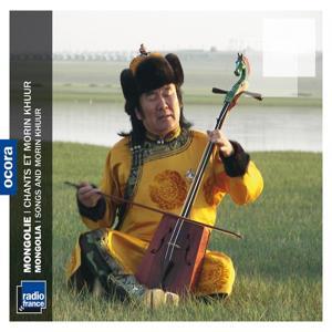 Mongolie : chants et morin khuur (Mongolia)