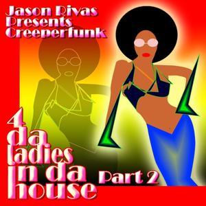 4 Da Ladies In Da House Part 2