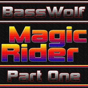 Magic Rider (Part One)