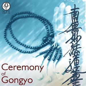 Ceremony of Gongyo