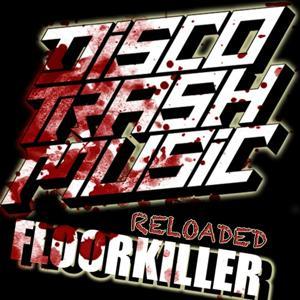 Floorkiller (Reloaded)