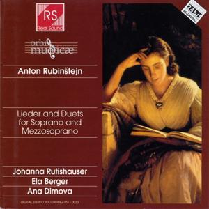 Anton Rubinstejn : Lieder and Duets for Soprano and Mezzosoprano