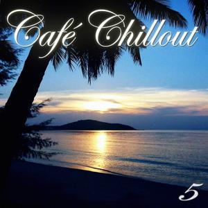 Cafe Chillout, Vol. 5 (Ibiza Lounge Edition)