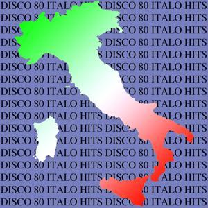 Disco 80 Italo Hits