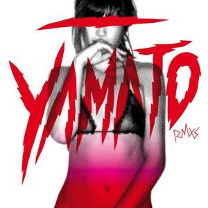 Yamato (remixes 2009) - japanese edition