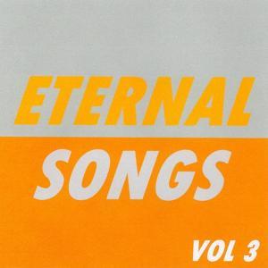 Eternal Songs, Vol. 3