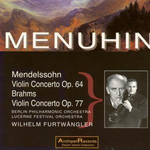 Mendelssohn & Brahms: Violin Concertos Op. 64 & Op. 77