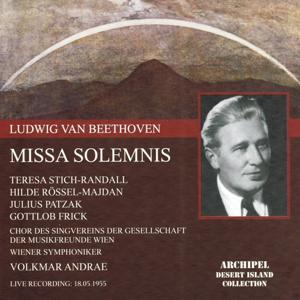 Ludwig Van Beethoven : Missa Solemnis (Live Recording May 1955)