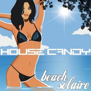 House Candy, Beach Solaire