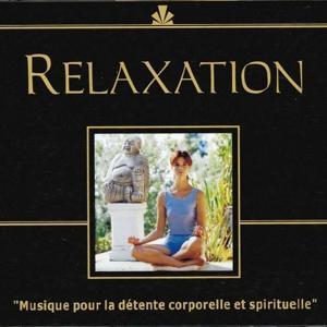 Relaxation: Musique pour la détente corporelle et spirituelle