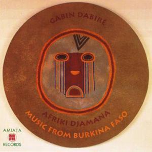 Afriki Djamana: Music from Burkina Faso