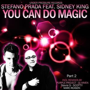 You Can Do Magic Part 2
