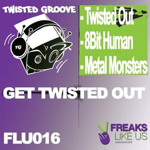Twisted Out EP