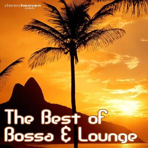 The Best Of Bossa & Lounge