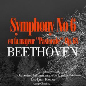 Beethoven: Symphonie No. 6 in F, Op.68 -'Pastorale'