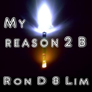 My Reason 2 B