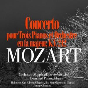 Mozart: Concerto pour trois pianos et orchestre en fa majeur, K.V. 242