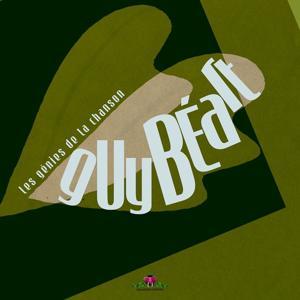 Les génies de la chanson : Guy Béart