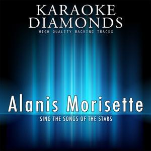 Alanis Morisette : The Best Songs (Karaoke Version)