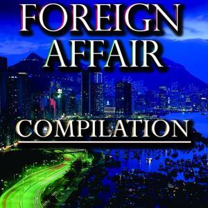 Foreign Affair Compilation