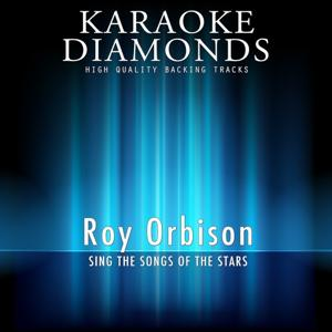 Roy Orbison - The Best Songs