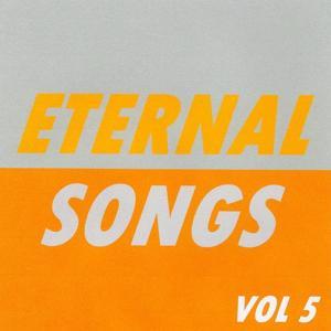 Eternal Songs, Vol. 5