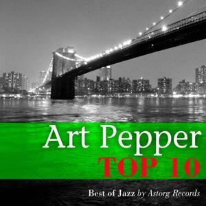Art Pepper Relaxing Top 10 (Relaxation & Jazz)