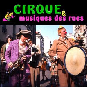 Fêtes, Cirque & Musiques des rues